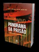 O Novo Panorama da Prisão e Medidas Cautelares