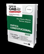 Passe na OAB 2ª Fase FGV Completaço. Prática Constitucional