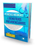 Perícias Médicas e Benefícios Previdenciários