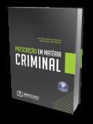 Prescrição em Matéria Criminal