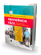 Previdência Fácil - Manual Prático do Advogado Previdenciário