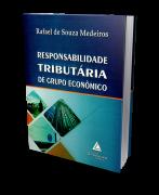 Responsabilidade Tributária de Grupo Econômico - 1ª Edição