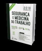 Segurança e Medicina do Trabalho - 2ª Semestre - 81ª Edição