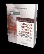 Teoria e Prática nos Juizados Especiais Cíveis e Criminais - 2ª Edição