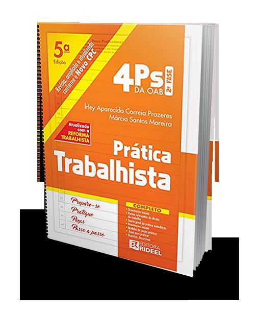 4Ps da Oab - Prática Trabalhista - 5ª Ed. 2019