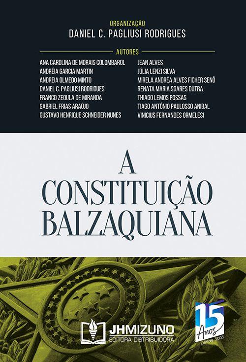 A Constituição Balzaquiana - 1ª Edição