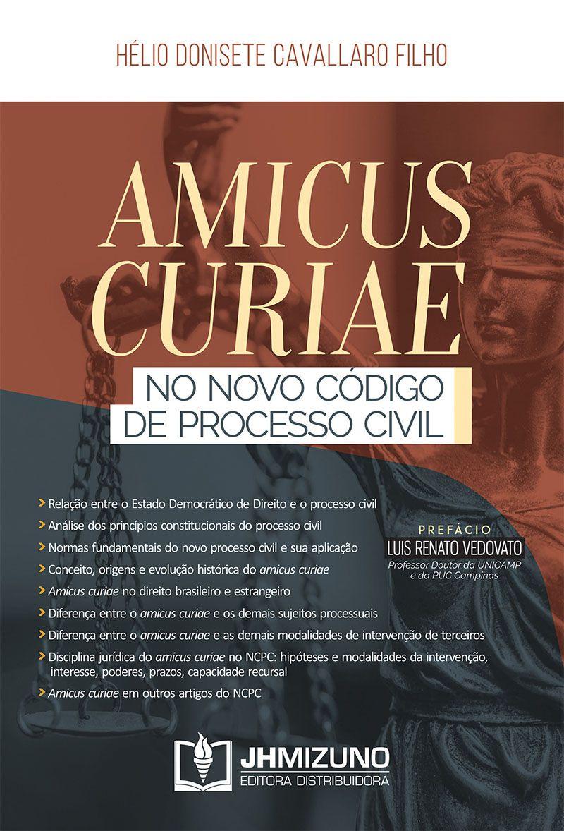 Amicus Curiae no Novo Código de Processo Civil