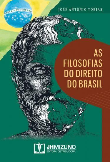 As Filosofias do Direito do Brasil