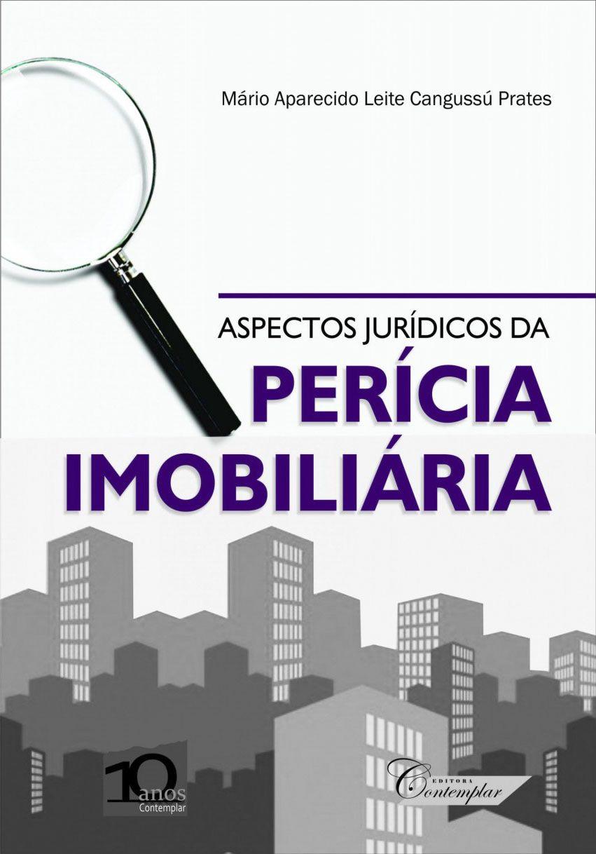 ASPECTOS JURÍDICOS DA PERÍCIA IMOBILIÁRIA