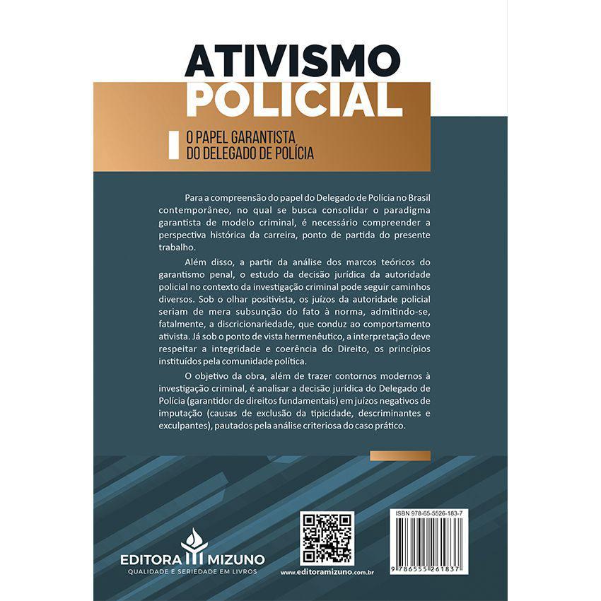Ativismo Policial - O Papel Garantista do Delegado de Polícia - 2ª Edição