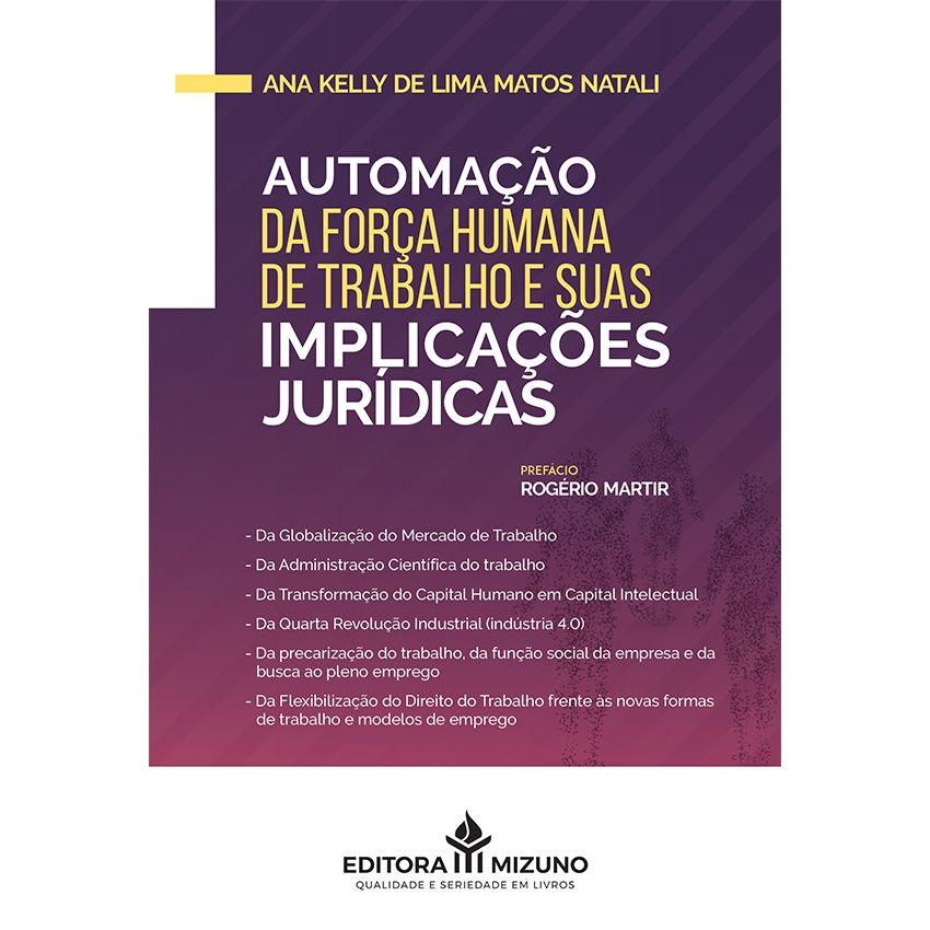Automação da Força Humana de Trabalho e suas Implicações Jurídicas