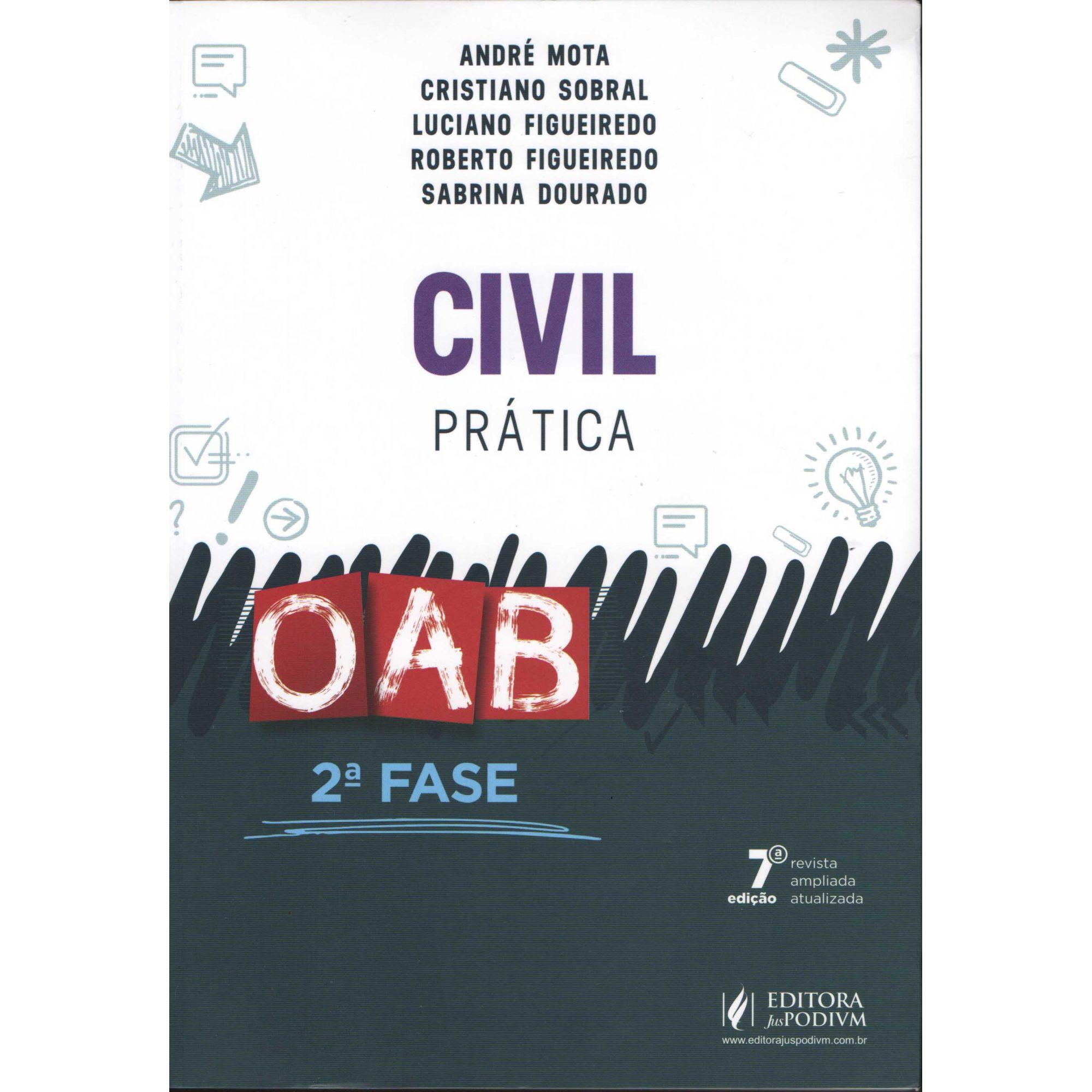Civil - Prática - 2ª Fase OAB - 7ª Ed. 2018