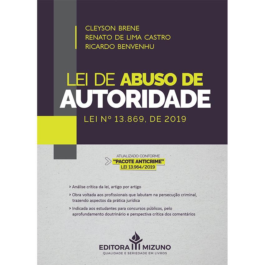 Lei de Abuso de Autoridade - Lei nº 13.869, de 2019