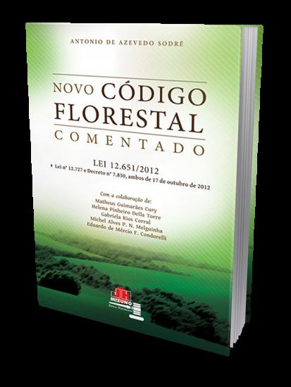 Código Florestal Comentado Lei 12.651/2012