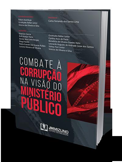 Combate à Corrupção na Visão do Ministério Público