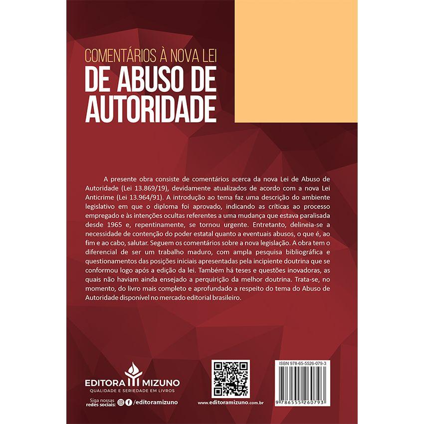 Comentários à Nova Lei de Abuso de Autoridade - Lei nº 13.869/2019