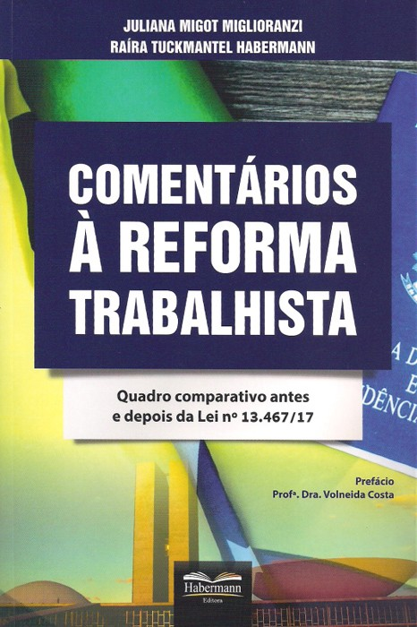 Comentários à Reforma Trabalhista