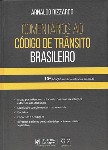 Comentários ao Código de Trânsito Brasileiro