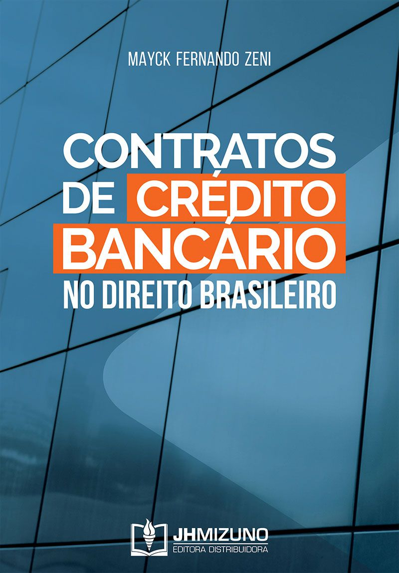 Contratos de Crédito Bancário no Direito Brasileiro