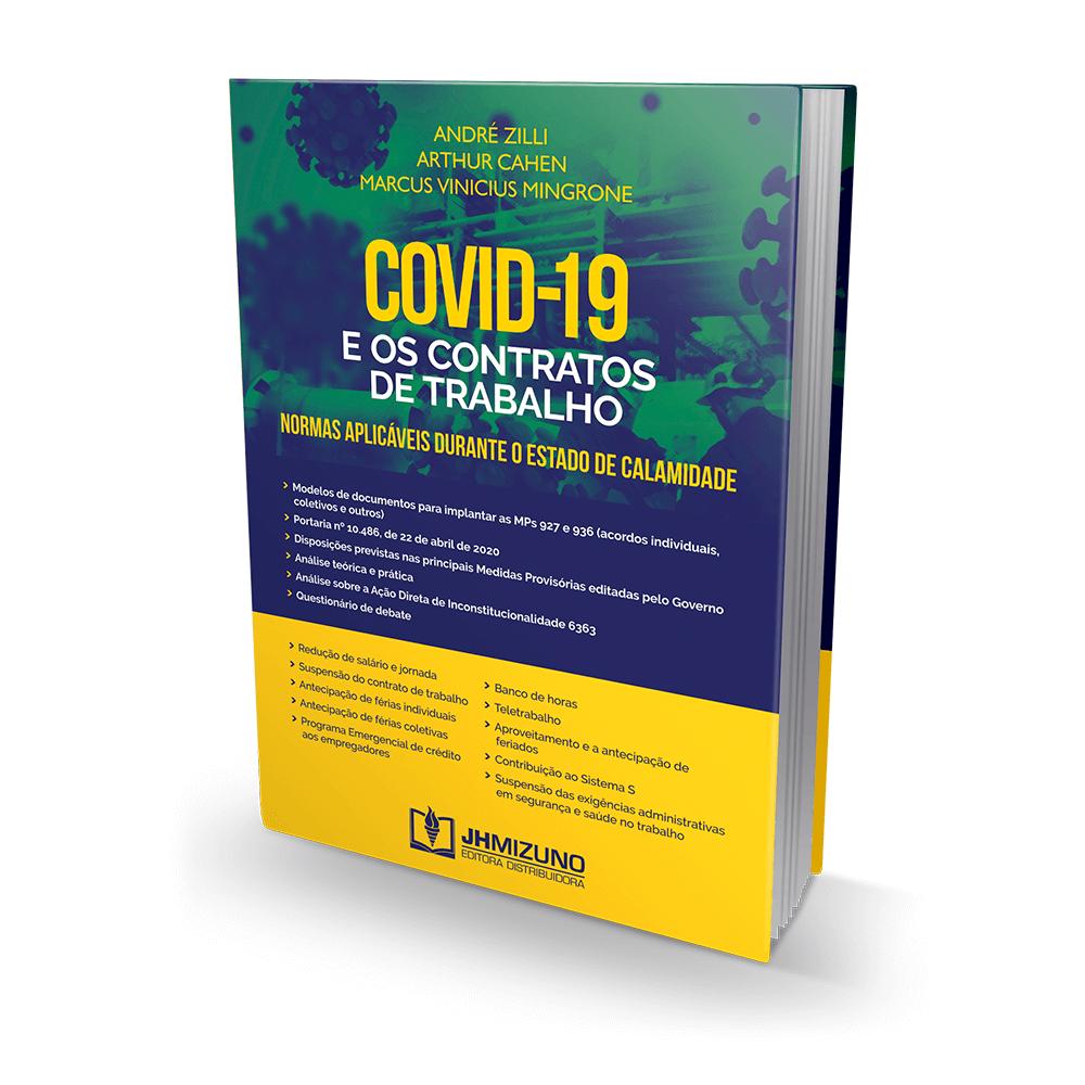 COVID-19 e os Contratos de Trabalho - Normas Aplicáveis Durante o Estado De Calamidade