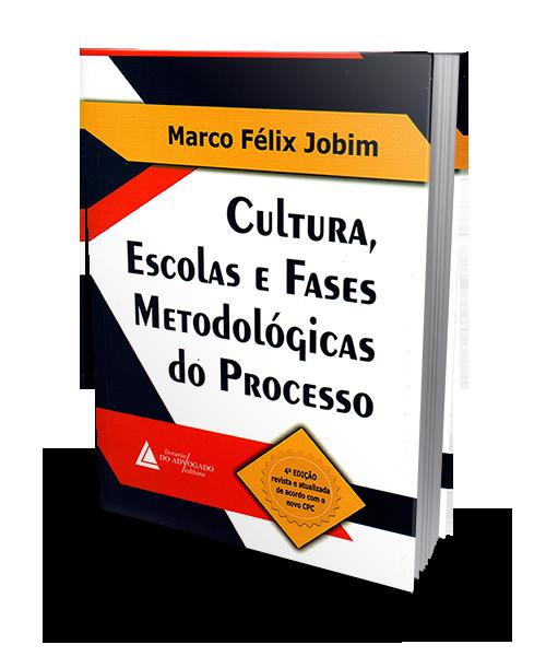 Cultura, Escolas e Fases Metodológicas do Processo - 4ª Edição