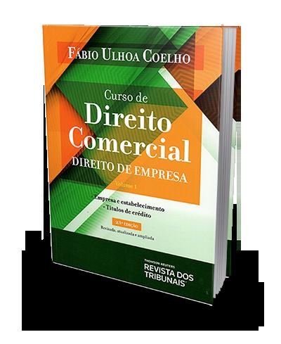 Curso Direito Comercial - Direito De Empresa - Vol. 1 - 23ª Ed. 2019