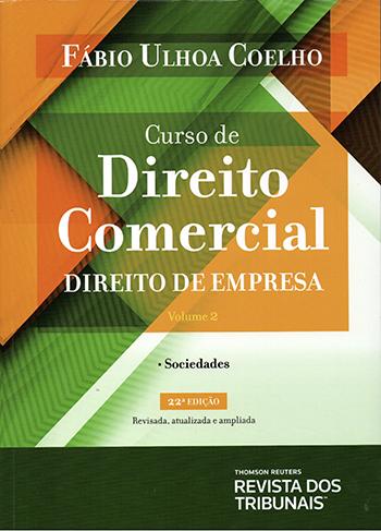 Curso Direito Comercial - Direito De Empresa - Vol.2 - 22ª Ed. 2019