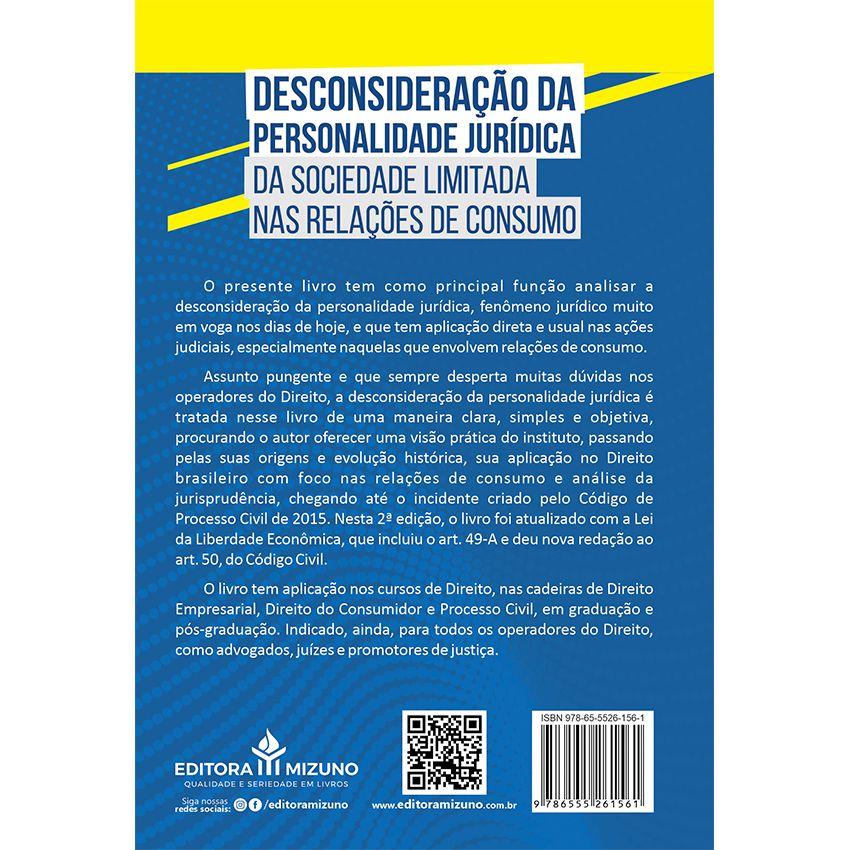 Desconsideração da Personalidade Jurídica da Sociedade Limitada nas Relações de Consumo - 2ª edição