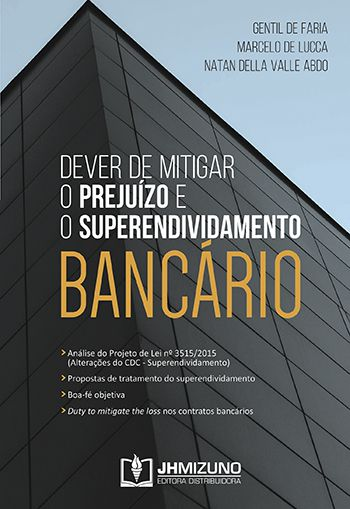 Dever de Mitigar o Prejuízo e o Superendividamento Bancário