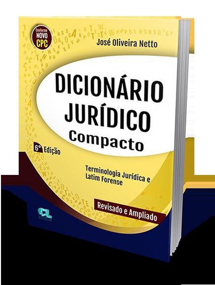 Dicionário Jurídico Compacto 6ª Edição