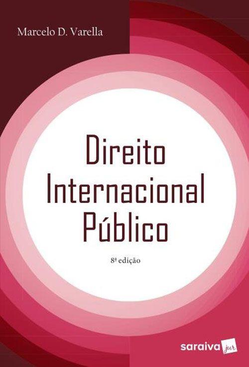 Direito Internacional Público - 8ª Edição