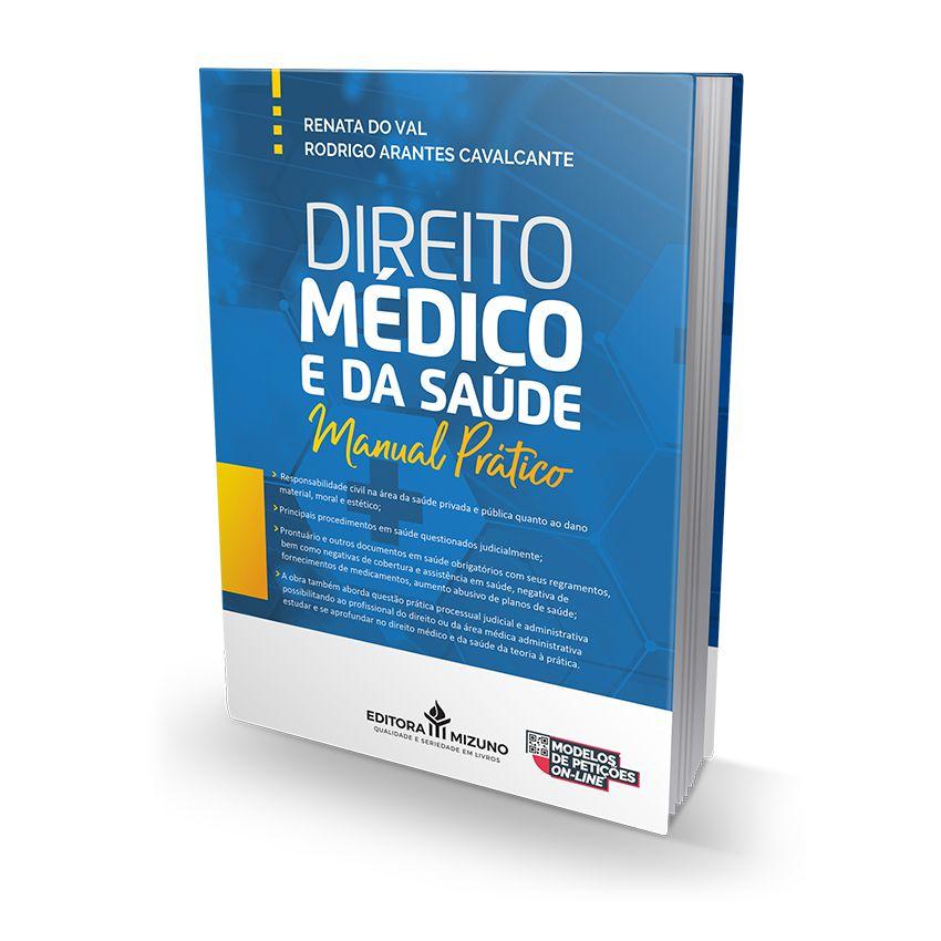 Direito Médico e da Saúde - Manual Prático
