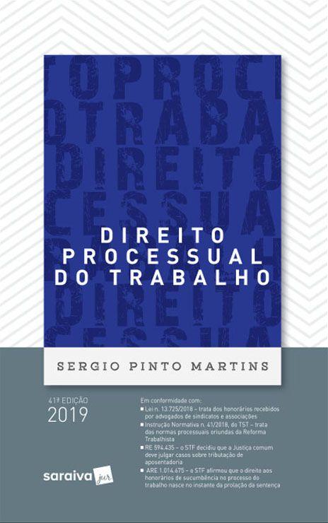 Direito Processual do Trabalho - 41ª Edição