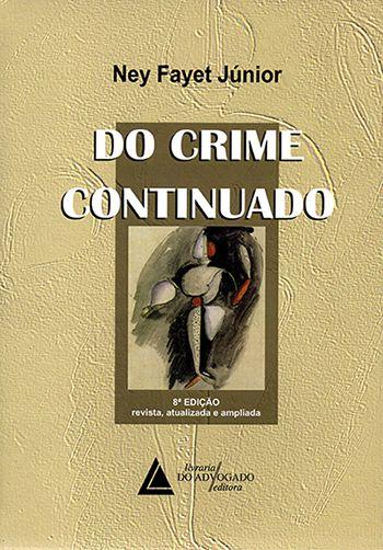 Do Crime Continuado - 8ª Edição