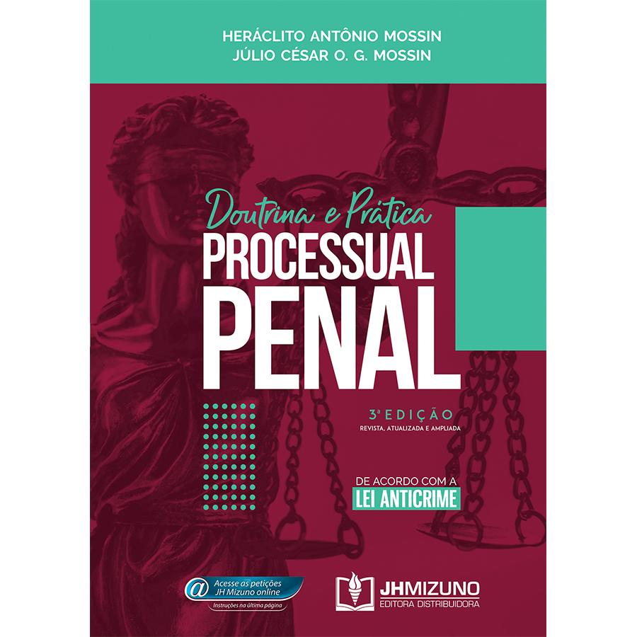 Doutrina e Prática Processual Penal