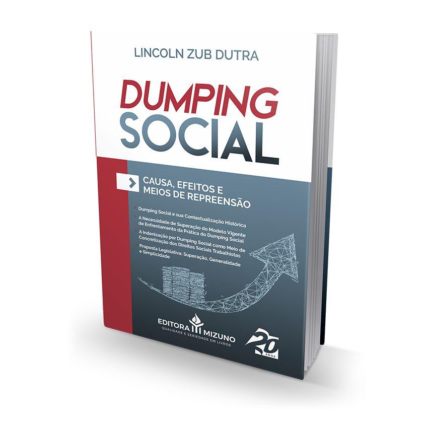 Dumping Social - Causa, Efeitos e Meios de Repreensão