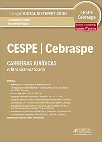 Edital Sistematizado - Cespe/Cebraspe - Carreiras Juridicas