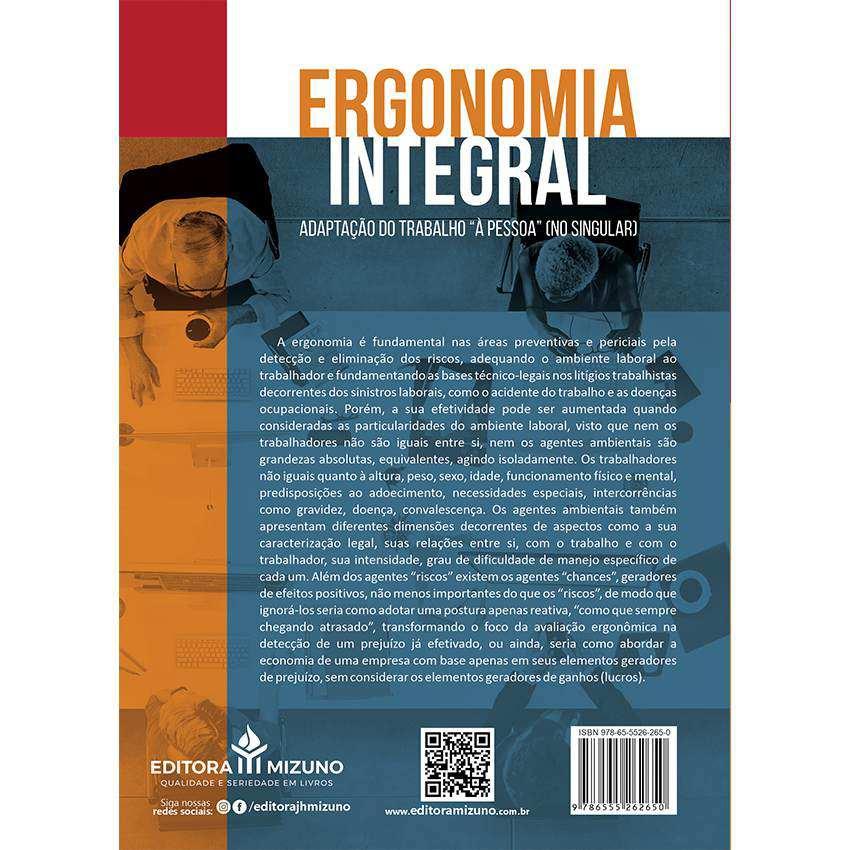 Ergonomia Integral - Adaptação do trabalho ?à pessoa? (no singular)