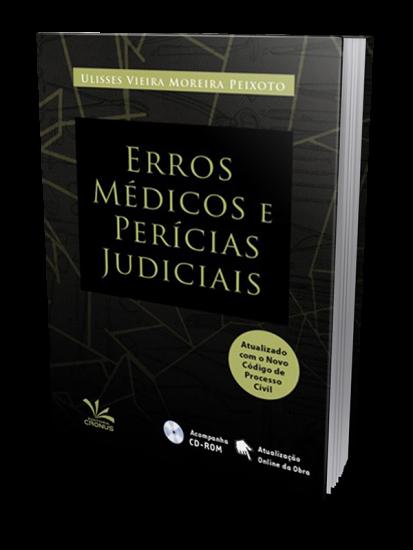 Erros Médicos e Perícias Judiciais