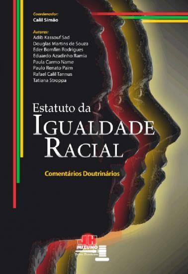 Estatuto da Igualdade Racial Comentado