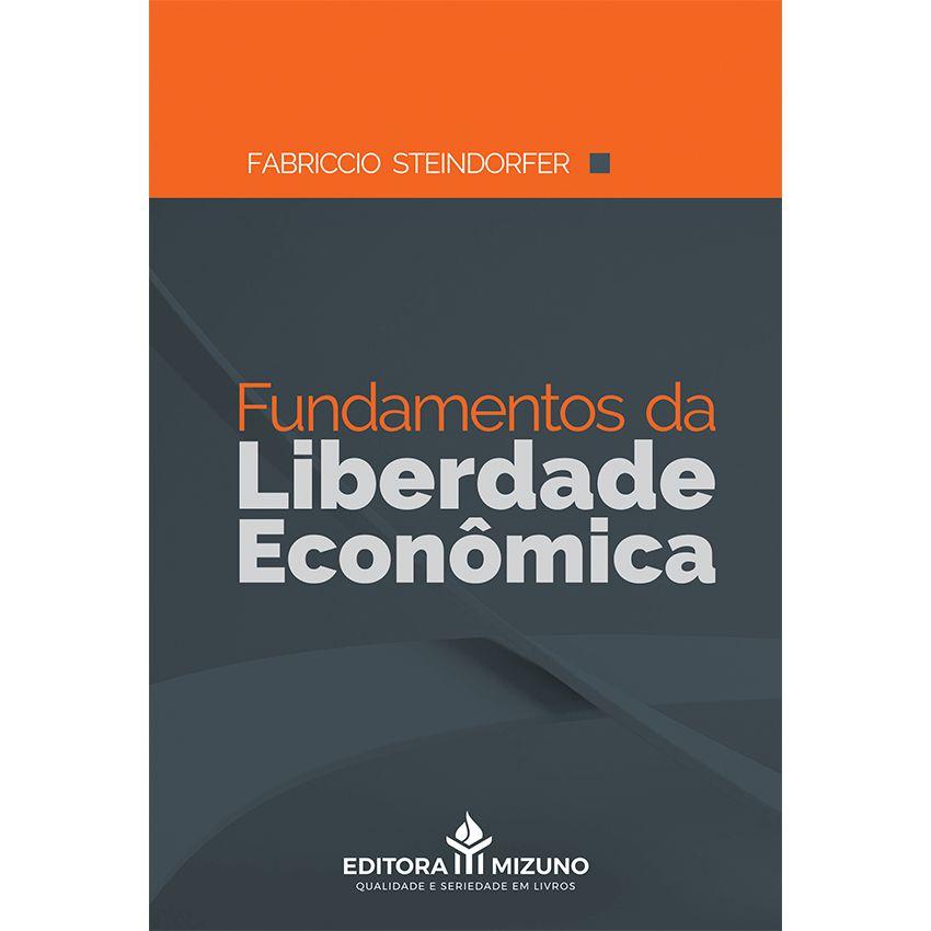 Fundamentos da Liberdade Econômica