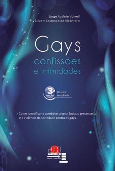 Gays: Confissões e Intimidades