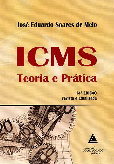 ICMS - Teoria e Prática - 14ª Edição