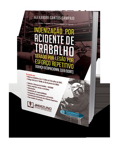 Indenização por Acidente de Trabalho Gerado por Lesão por Esforço Repetitivo - Doença Ocupacional (LER/DORT)