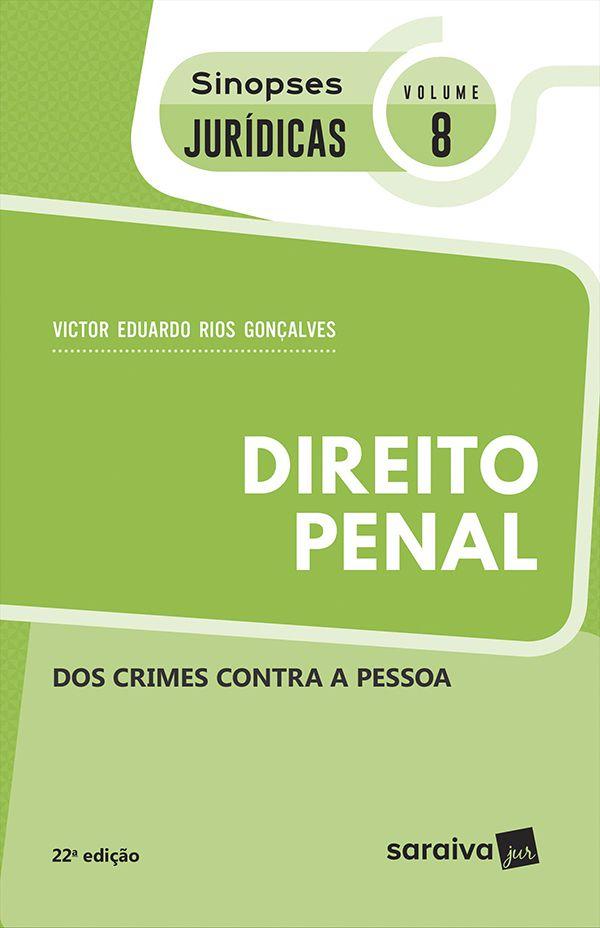 Legislação Penal dos Crimes Contra Pessoa - Col. Sinopses Jurídicas - Vol 8