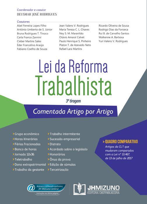 Lei da Reforma Trabalhista Comentada Artigo por Artigo - 3ª Tiragem