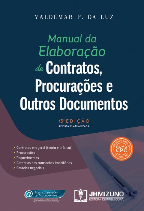 Manual da Elaboração de Contratos, Procurações e Outros Documentos