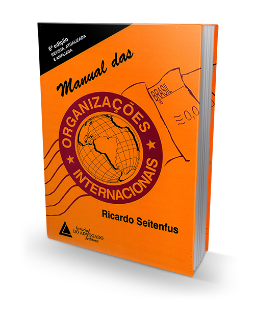 Manual das Organizações Internacionais - 6ª Edição
