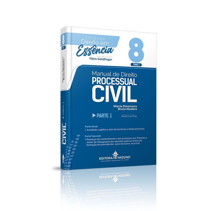 Manual de Direito Processual Civil - Parte 1 - Tomo I - Vol. 8