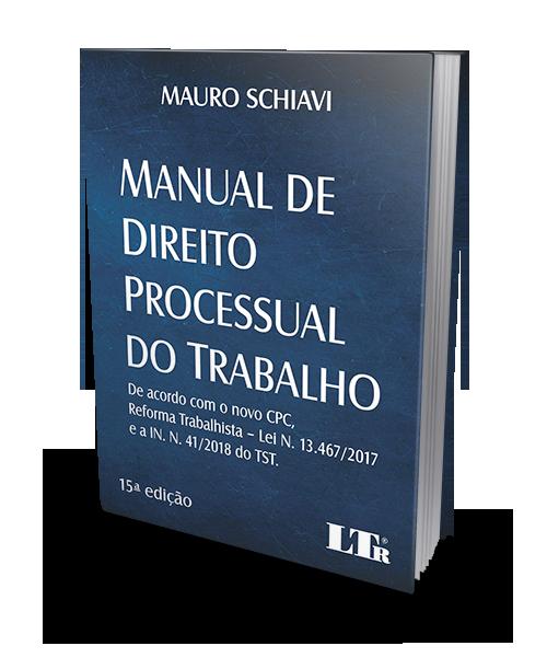 Manual de Direito Processual do Trabalho - 15ª Edição